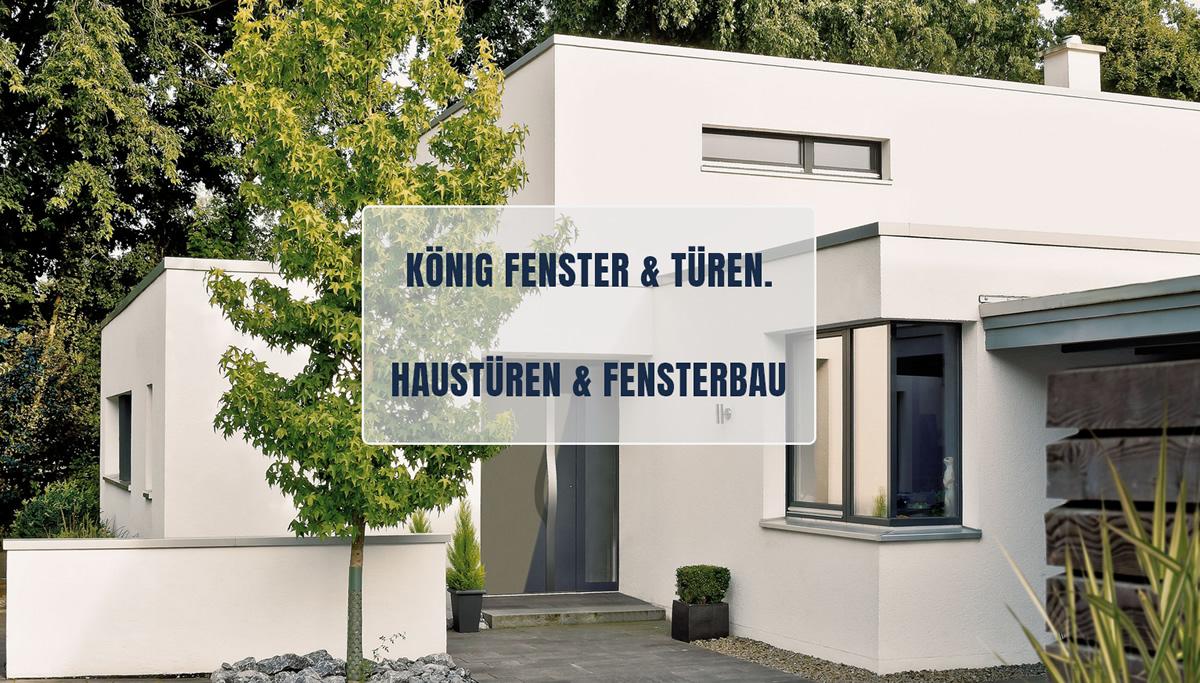 Haustüren für Oberstenfeld - König Fenster & Türen: Fensterbau, Türenbau, Reparatur Service, Innentüren, Wohnungstüren